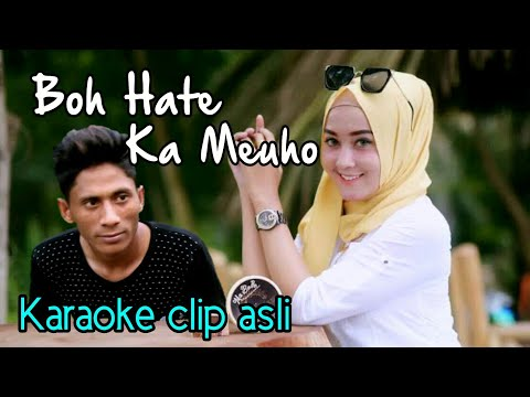 Bergek - BOH HATE Ka Meuho - KARAOKE VERSION Original clip