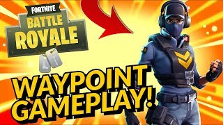 WAYPOINT Skin Gameplay In Fortnite Battle Royale