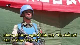 Lính Trung Quốc tháo chạy, nhân viên LHQ bị hãm hiếp