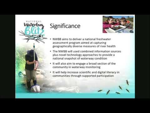 Dr B Hansen - The National Waterbug Blitz: Citizens Assessing Australian Waterways