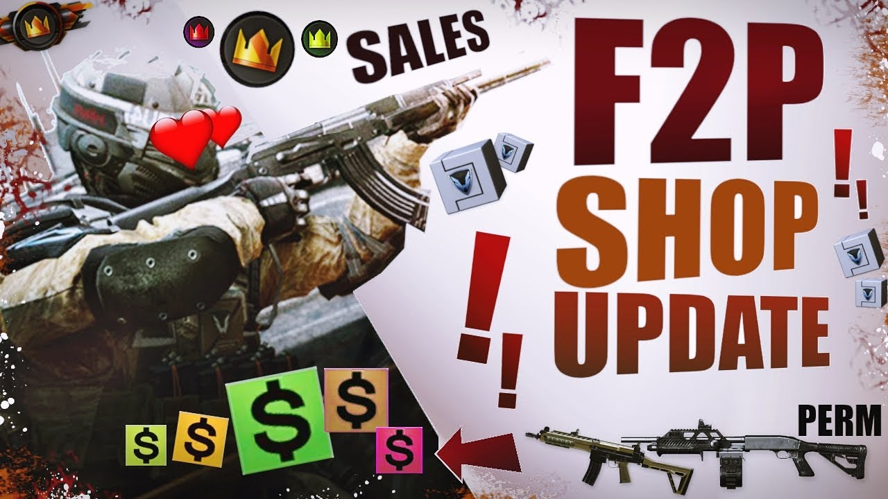 Warface FREE TO PLAY shop update - Permanent WF$ and Crown weapons