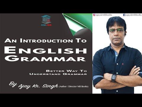 Grammar Introduction  By Ajay Kumar Singh II MB Books II Best Way To Understand Grammar