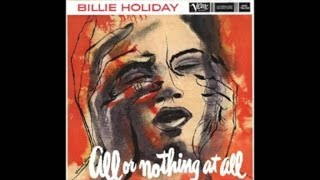 Billie Holiday - All or Nothing at All [1958] - Classic Jaz Volac Full Album