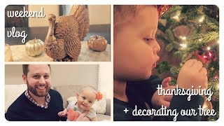 thanksgiving weekend vlog | decorating our tree vlogmas | brianna k Video