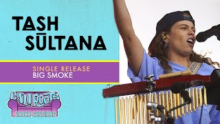 "Tash Sultana | ""Big Smoke"" [Recorded Live]  - #CaliRoots2018 #CouchSessions"
