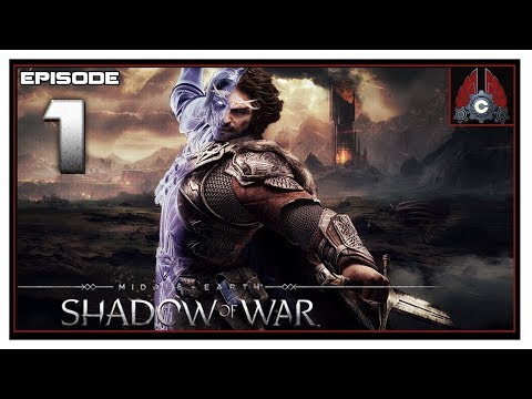 Let's Play Middle-Earth: Shadow Of War With CohhCarnage - Episode 1