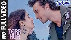 Tera Hua Full Song | Loveyatri | Atif Aslam | Aayush Sharma |Warina Hussain |Tanishk Bagchi Manoj M