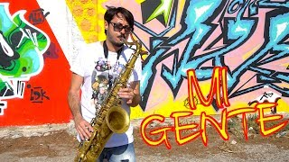 MI GENTE - J.Balvin, Willy William [Saxophone Cover]