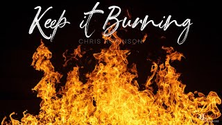 Keep It Burning!