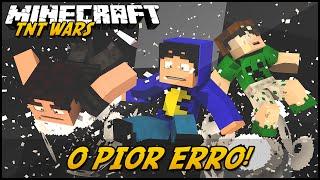 Minecraft: O PIOR ERRO?! (TNT WARS C/ MODS) #2