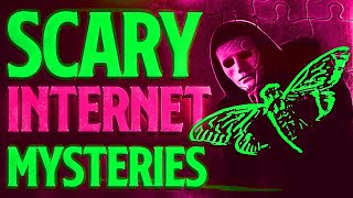 5 True Scary Unsolved Internet Mystery Stories