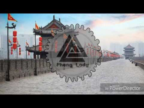 Nonstop China All Song 2017 By Pheng Lody