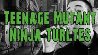 Teenage Mutant Ninja Turtles Theme Song (A Cappella Cover)