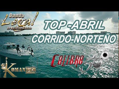 Top-|Corrido-Norteño|-Abril-2016