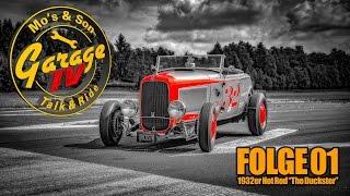 "1932er Hot Rod ""The Duckster"", Folge 1 - Mo´s Garage TV"