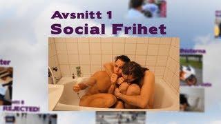 Avsnitt 1: Social Frihet - Social Frihet Show - Säsong 1
