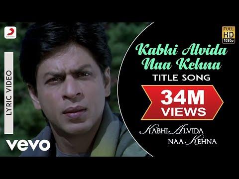 kabhi-alvida-naa-kehna-lyric---title-track-|-shah-rukh-khan-|-rani-mukherjee