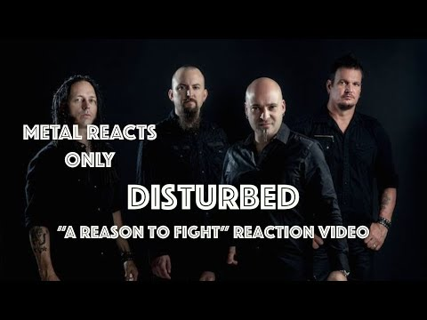 "DISTURBED ""A Reason to Fight"" Reaction Video 
