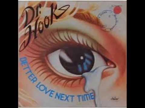 Dr Hook - Better Love Next Time  (Chris' Consolation Mix)