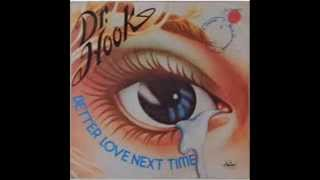Dr Hook - Better Love Next Time  (Chris