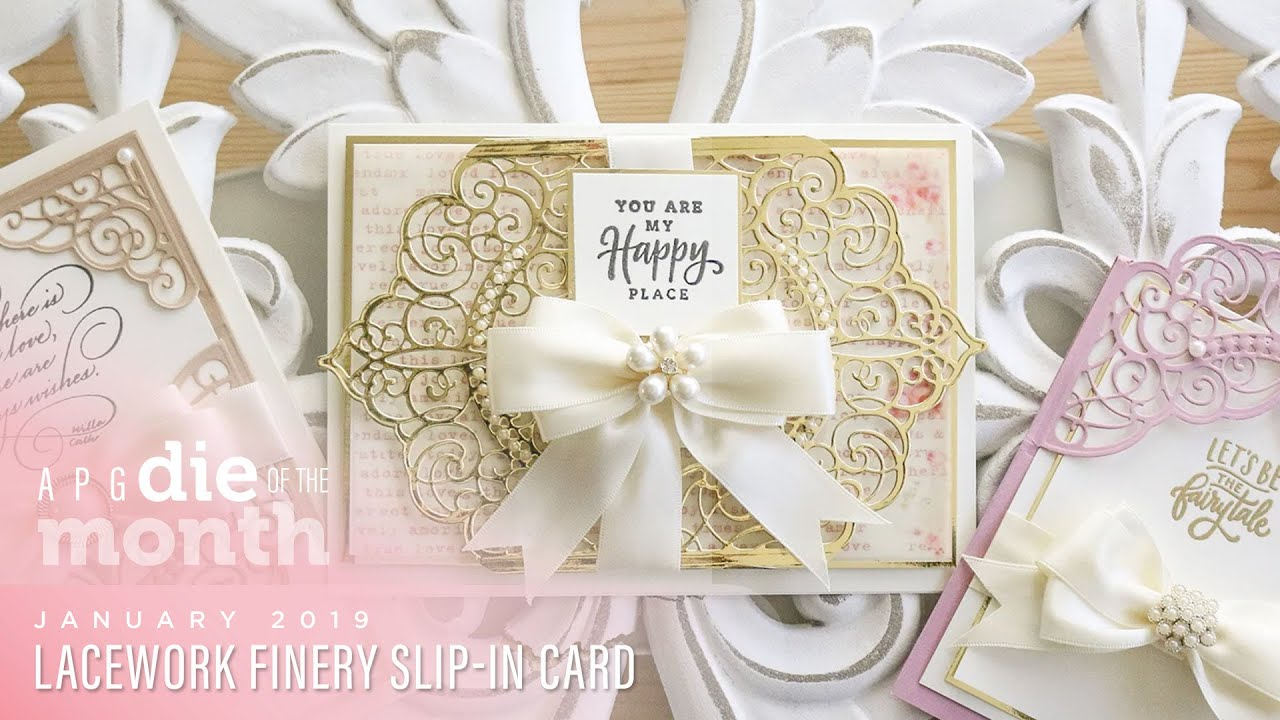 Spellbinders January 2019 Amazing Paper Grace Die of the Month – Lacework  Finery Slip-In Card