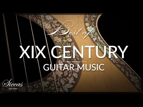 The Best Of XIXth Century Guitar Music | Paganini, Regondi, Giuliani, Legnani, Sor, Mertz