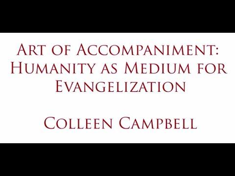 Art of Accompaniment Humanity as Medium for Evangelization