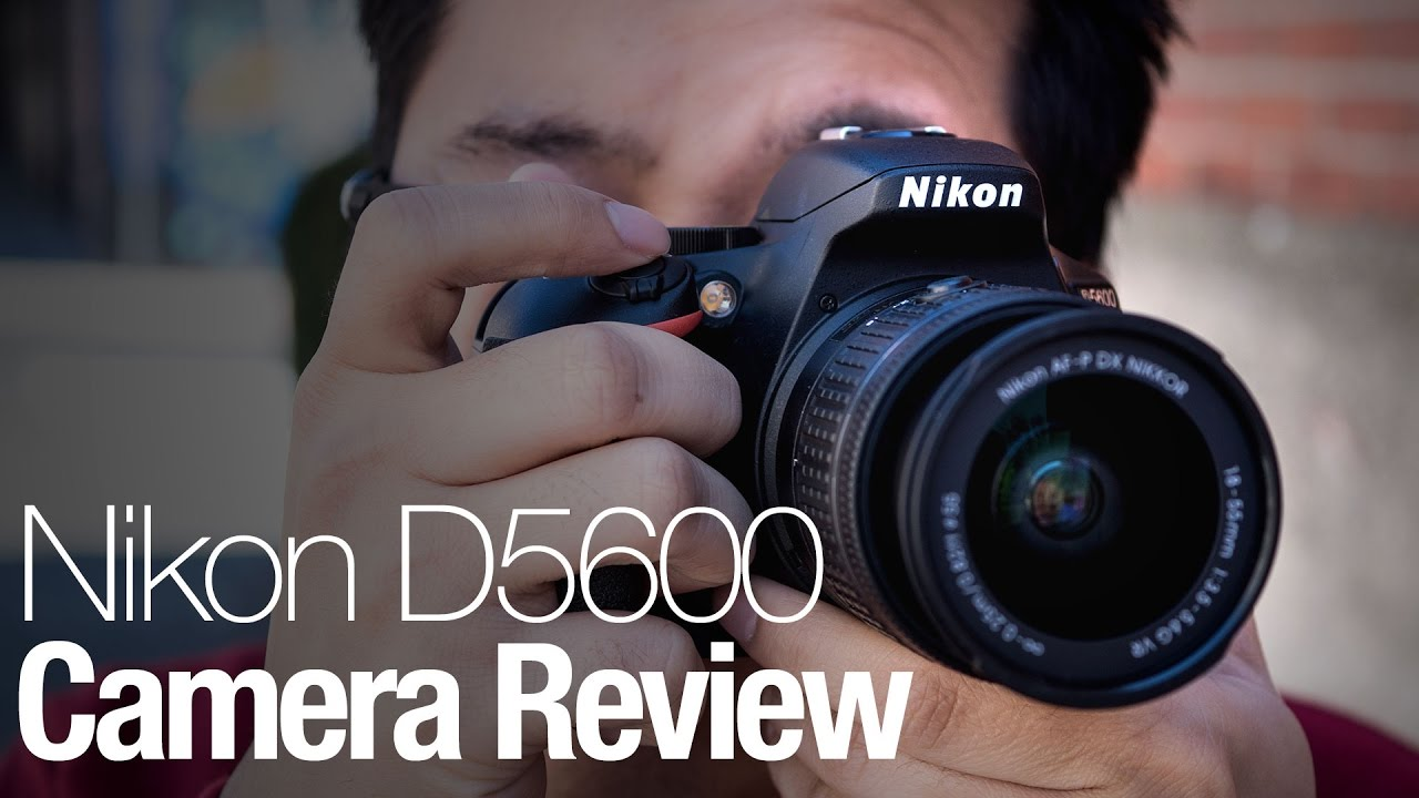 Nikon D5600 camera review