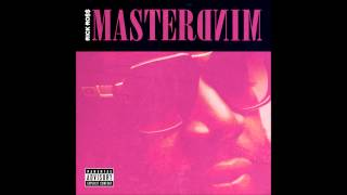 Rick Ross- Nobody *Mastermind*