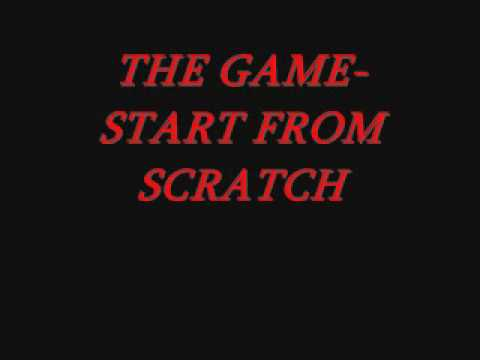 The Game Start From Scratch Mp3