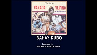 Bahay Kubo March By Malabon Brass Band (Music & Video) Alpha Music