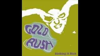 GoldRush - striking it rich