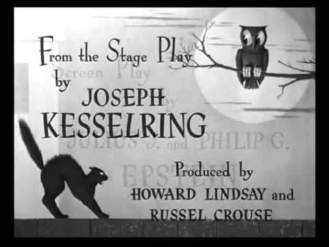 Arsenic And Old Lace 1944  -- OPENING TITLE SEQUENCE