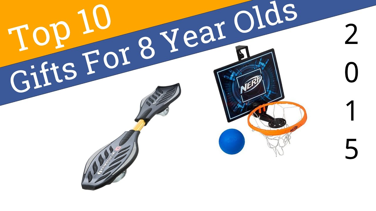 10 Best Gifts For 8 Year Olds 2015 Youtube
