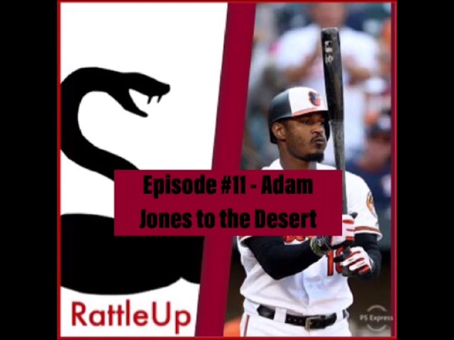 Adam Jones to the Desert