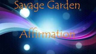 Savage Garden- Affirmation Lyrics