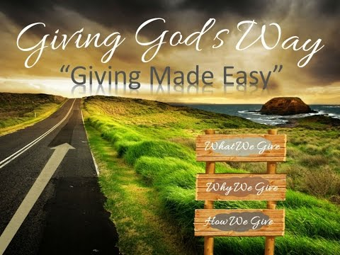Giving God's Way ( Part 2) Giving Made Easy