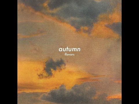 Flavors - Autumn [Full BeatTape]