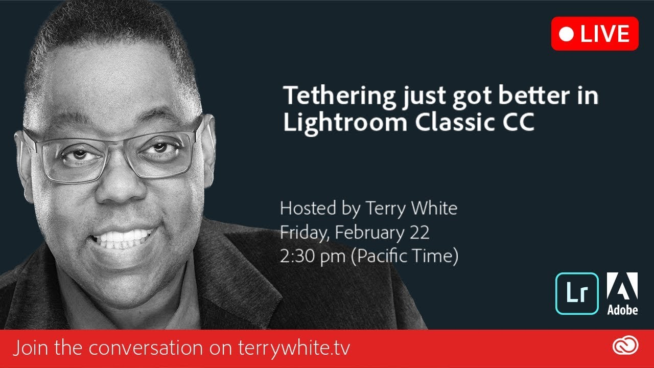 Tethering just got better in Lightroom Classic CC