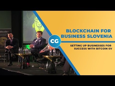 Bitcoin SV: The Blockchain for Business in Slovenia recap