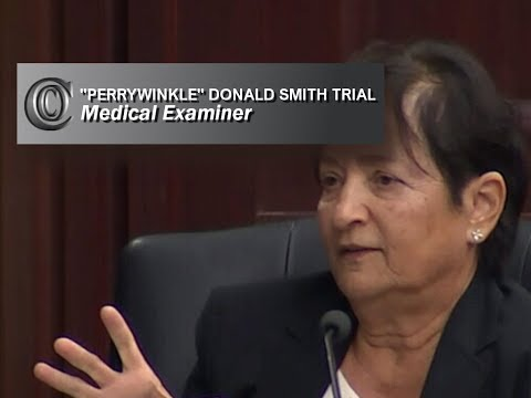 DONALD SMITH TRIAL 👩‍⚕️  - Medical Examiner
