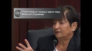 DONALD SMITH TRIAL 👩⚕️  - Medical Examiner (2018)