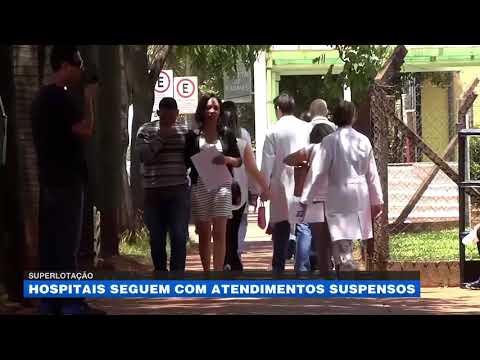 Superlotação: hospitais seguem com atendimentos suspensos