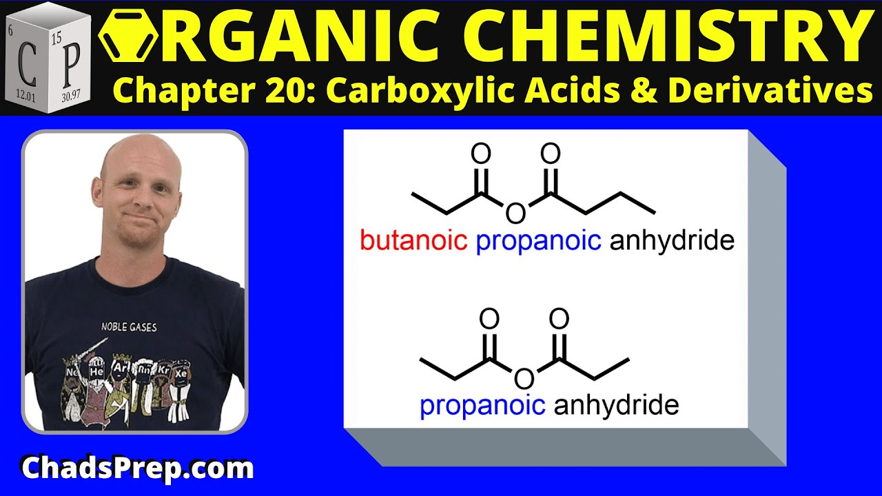 20 2c Nomenclature of Acid Anhydrides - Chad's Prep