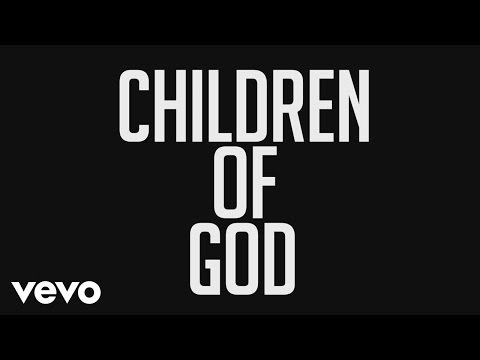 Phil Wickham - Children of God (Official Lyric Video)