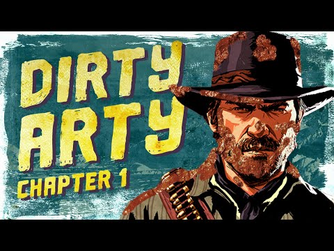 How Filthy Can We Get In Red Dead Redemption 2? - Dirty Arty: Chapter 1