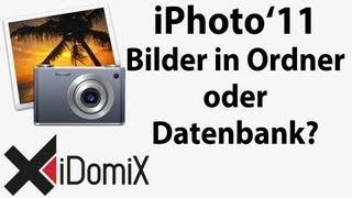 iPhoto Fotos organisieren in Datenbank oder Ordner?