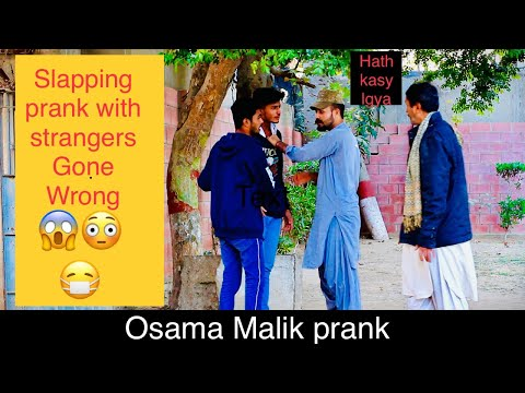 Slapping Prank With Strangers || Gone Wrong || Osama Malik Prank