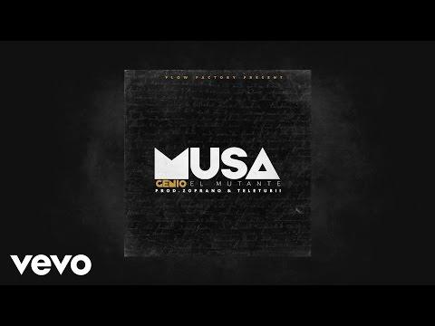 Genio El Mutante - La Musa (AUDIO)