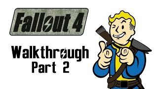 FALLOUT 4: Walkthrough Part 2 - Concord (Let's Play Commentary) Xbox One